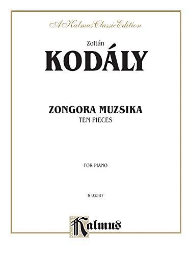 Ten Pieces (Zongora Muzsika) Format: Book: By Zoltán Kodály