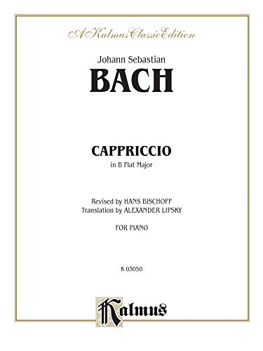 Capriccio on the Departure of His Dearly: Bach
