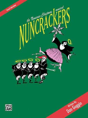 9780769280998: Nuncrackers: The Nunsense Christmas Musical - Vocal Selections