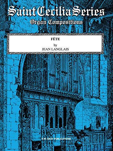 9780769281001: Fête: Sheet (H. W. Gray Saint Cecilia Series)