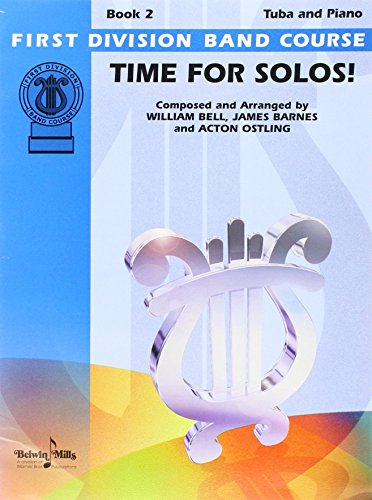 Time for Solos!, Bk 2: Tuba (First Division Band Course): Alfred Publishing