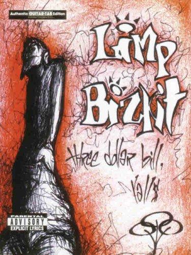 9780769281476: Limp Bizkit -- Three Dollar Bill, Yall$: Authentic Guitar TAB