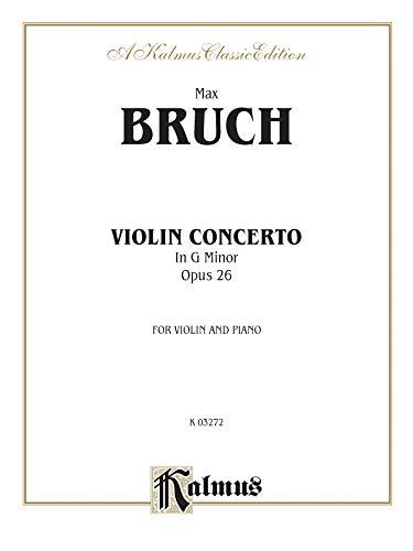 9780769281827: Violin Concerto in G Minor, Op. 26 (Kalmus Edition)