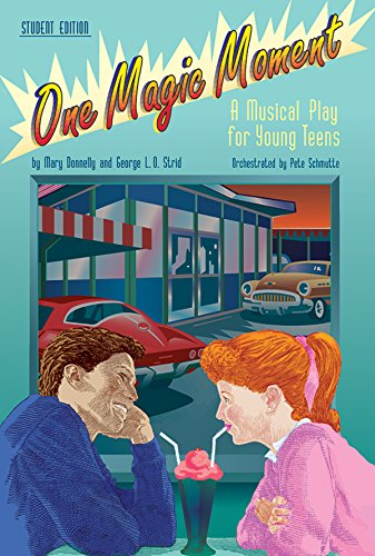 9780769282435: One Magic Moment: A Musical Play for Young Teens (Teacher's Guide)