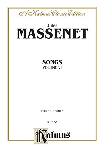 9780769282589: Songs, Vol 6: High Voice (French Language Edition) (Kalmus Edition) (French Edition)