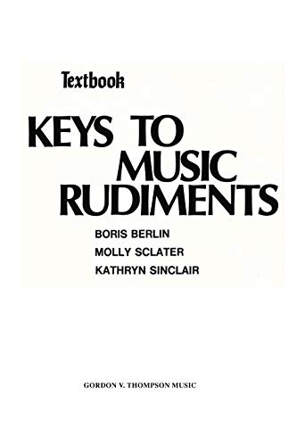 9780769283500: Keys to Music Rudiments: Textbook