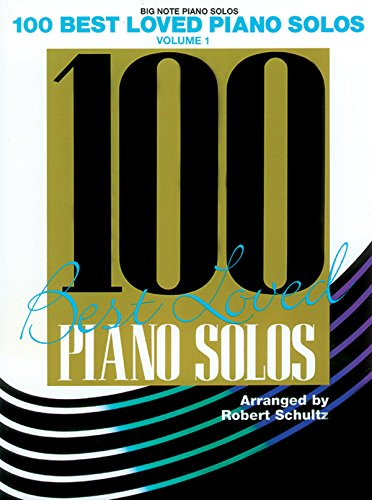 9780769284453: 100 Best Loved Piano Solos, Vol 1 (Big Note Piano Solos)