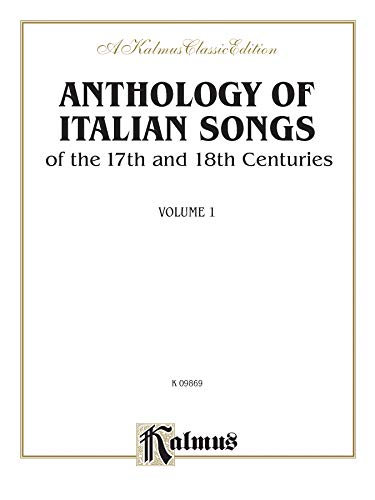 9780769285375: Anthology of Italian Songs (17th & 18th Century), Vol 1: Italian, English Language Edition (Kalmus Edition) (Italian Edition)