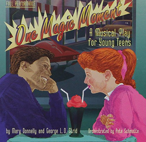 9780769285474: One Magic Moment: A Musical Play for Young Teens (Listening) (CD)