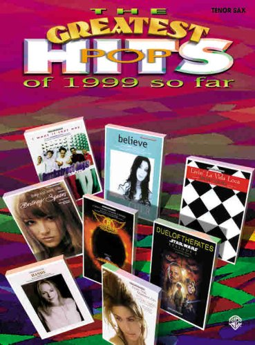 The Greatest Pop Hits of 1999 So: Staff, Alfred Publishing