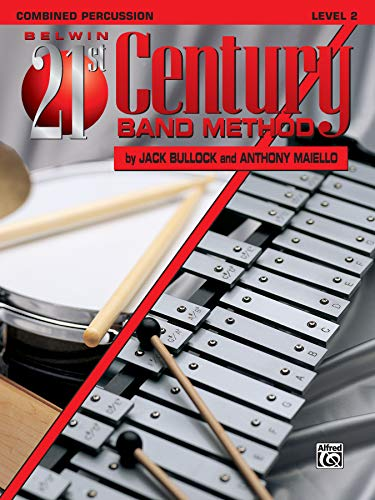 9780769286310: Belwin 21st Century Band Method, Level 2: Combined Percussion