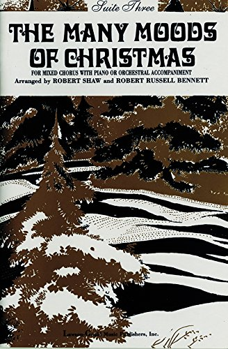 9780769286686: The Many Moods of Christmas: Suite 3, Satb (English Language Edition) (Lawson-Gould)