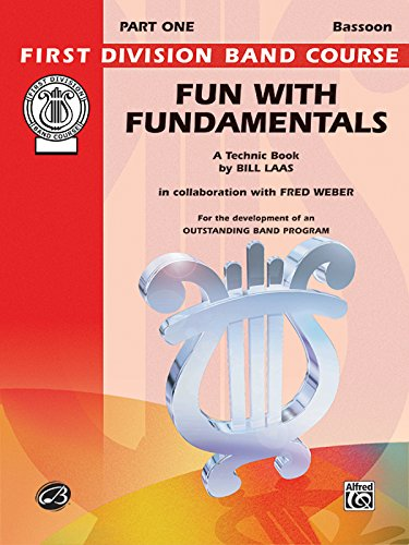 9780769286693: Fun with Fundamentals: Bassoon (First Division Band Course)