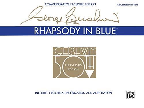 9780769286723: Rhapsody in Blue: Commemorative Facsimile Edition, Manuscrapt Full Score