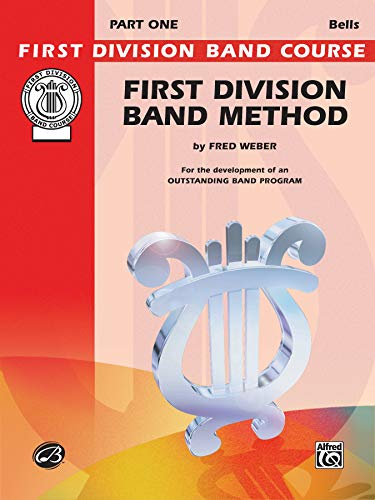 9780769286983: First Division Band Method, Part 1: Bells (First Division Band Course)
