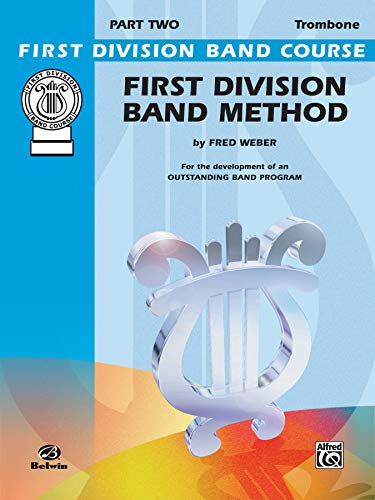 9780769286990: First Division Band Method, Part 2: Trombone (First Division Band Course)