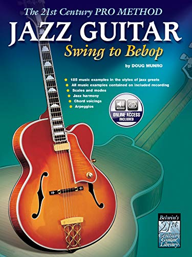 9780769289311: The 21st Century Pro Method: Jazz Guitar Swing to Bebop +CD