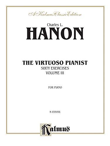9780769289946: Hanon Virtuoso Pianist Book 3
