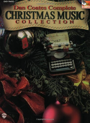 9780769290072: Dan Coates Complete Christmas Music Collection (Easy Piano)