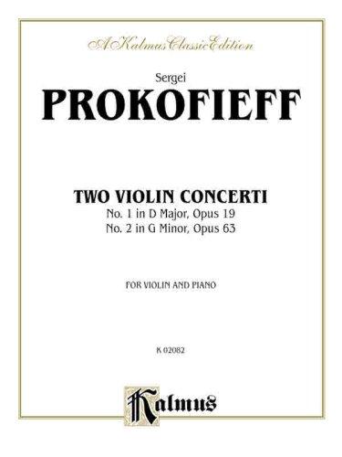 9780769290249: Sergei Prokofieff: Two Violin Concerti : No. 1 in d Major, Opus 19 : No. 2 in G Minor, Opus 63 (Kalmus 2000 Series)
