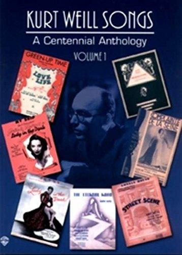 9780769290454: Kurt Weill Songs - A Centennial Anthology - Volume 1: Piano/Vocal/Chord Symbols: Vol 1