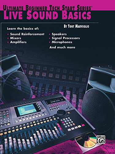 9780769290553: Live Sound Basics (The Ultimate Beginner Tech Start Series)