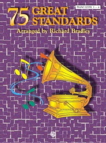 75 Great Standards (Easy Piano): Bradley, Richard
