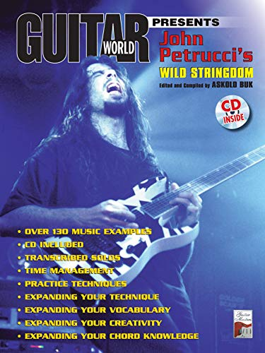 9780769291024: Guitar World Presents John Petrucci's Wild Stringdom