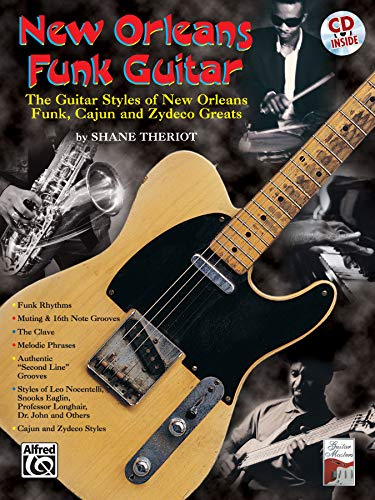 9780769291093: New Orleans Funk Guitar: The Guitar Styles of New Orleans Funk, Cajun, and Zydeco Greats, Book & CD (Guitar Masters)
