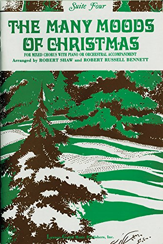 9780769291444: The Many Moods of Christmas: Suite 4, Satb (English Language Edition) (Lawson-Gould)
