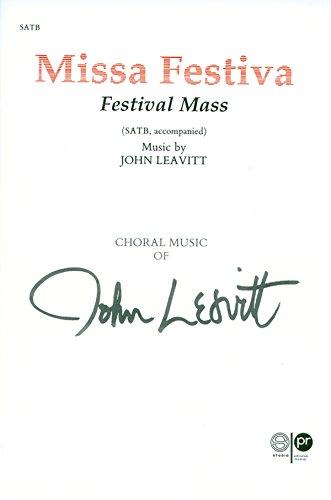 Missa Festiva: Leavitt; John