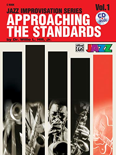 9780769292175: Approaching the Standards Volume One - C Instruments +CD: 1 (Jazz Improvisation)