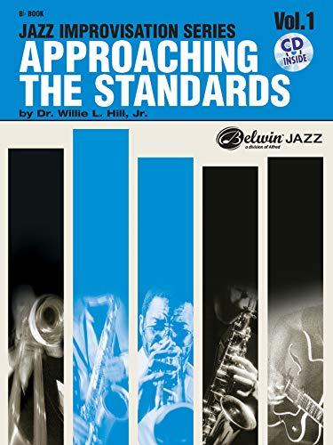 9780769292182: Approaching the Standards, Vol. 1: Bb (Jazz Improvisation) (Jazz Improvisation Series)