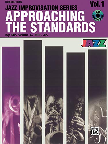 9780769292205: Approaching the Standards Volume 1 (Bass Clef) +CD (Jazz Improvisation Series)