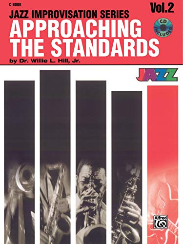 9780769292274: Approaching the Standards, Vol 2: Book & CD (Jazz Improvisation Series)