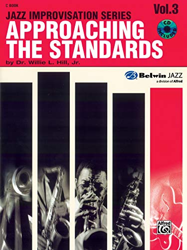 9780769292304: Approaching the Standards: C Instruments Vol 3 (Jazz Improvisation Series)
