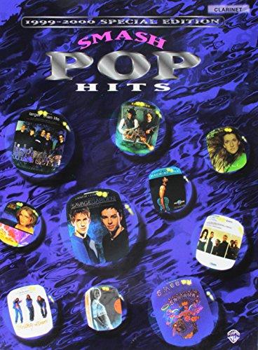 Smash Pop Hits, 1999-2000: Clarinet: Staff, Alfred Publishing