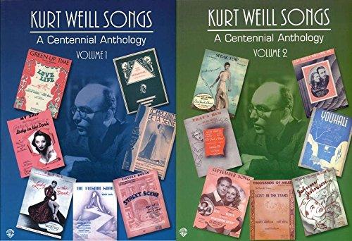 9780769293745: Kurt Weill Songs - A Centennial Anthology - Volumes 1 & 2: 2-Book Set