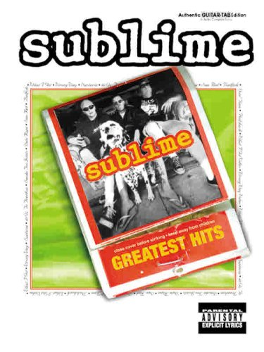 Sublime -- Greatest Hits: Authentic Guitar TAB: Sublime