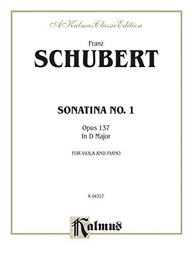 9780769295169: Sonatina No. 1 in D Major, Op. 137 (Kalmus Edition)