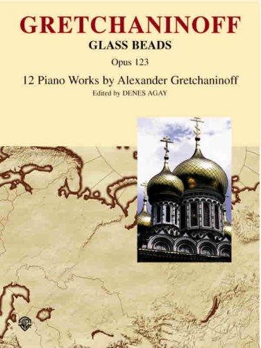 9780769295282: Gretchaninoff Glass Beads Opus 123