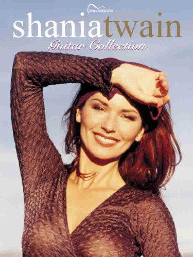 9780769295398: Shania Twain Guitar Collection