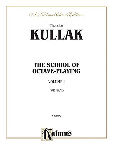 School of Octave Playing, Volume I Format: By Theodor Kullak