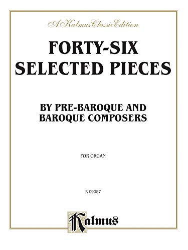 9780769295626: Baroque and Pre-Baroque Composers: 46 Selected Pieces -- Landino to Mozart (Kalmus Edition)