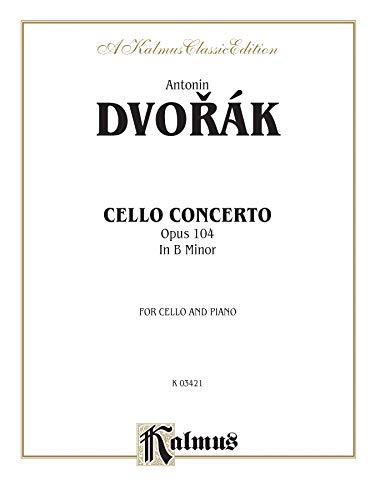 9780769295886: Cello Concerto, Op. 104 (Kalmus Edition)