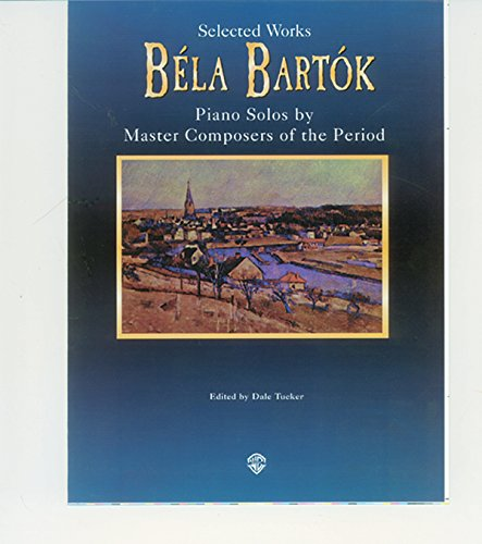 9780769295978: Selected Works (Belwin Edition: Piano Masters Series)