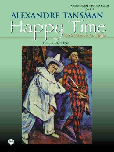 Happy Time (On S'Amuse Au Piano), Bk 3