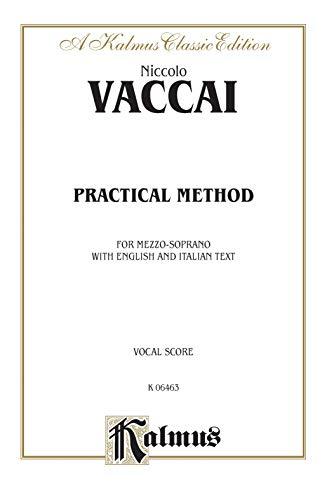 Practical Italian Vocal Method (Marzials): Mezzo-Soprano (Paperback): Niccolo Vaccai