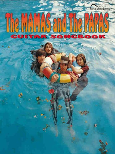 9780769296234: The Mamas and the Papas Guitar Songbook: Guitar Songbook Edition