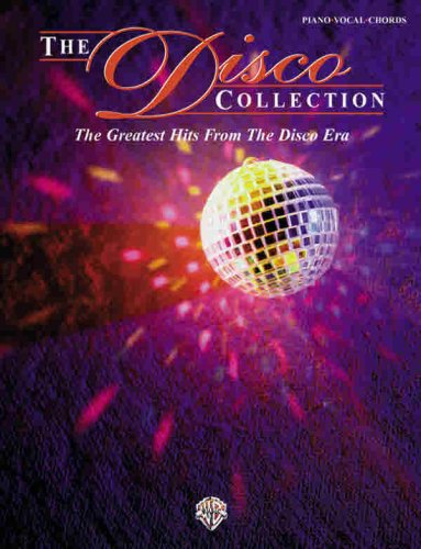 The Disco Collection: The Greatest Hits from the Disco Era (Piano/Vocal/Chords): Alfred ...